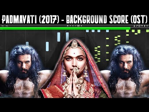 PADMAVATI (AMAZING Soundtrack Background Music)