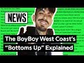 The Boyboy West Coast S Bottoms Up Explained Song Stories mp3