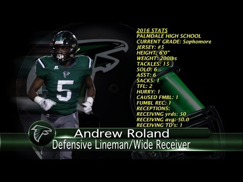 #5 Andrew Roland DL WR Palmdale High School 2016 Football Highlights