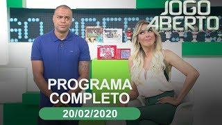 Jogo Aberto - 20/02/2020 - Programa completo