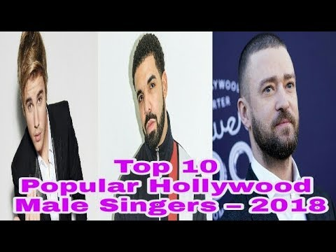 Top 10 Most Popular Hollywood Male Singers – 2018