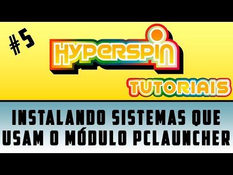 HYPERSPIN #5 / COMO COLOCAR SISTEMA USANDO O MÓDULO PCLAUNCHER / SÉRIE