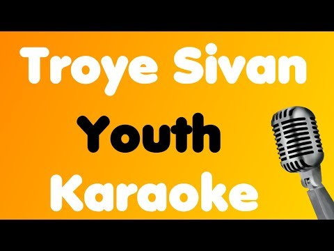 Troye Sivan - Youth - Karaoke