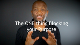 The ONE thing Blocking your Purpose | Jack A. Daniels