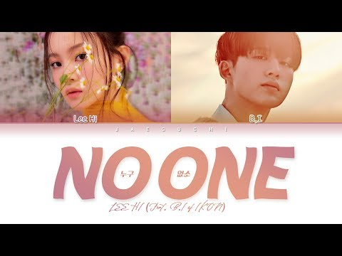 LEE HI (이하이) 'NO ONE (누구 없소) (Feat. B.I Of IKON)' (Color Coded Lyrics Eng/Rom/Han/가사)
