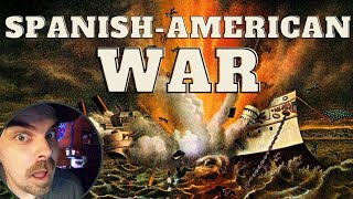 The Spanish-American War - Explained in 11 minutes REACTION