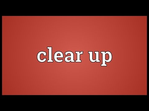 Clear up Meaning