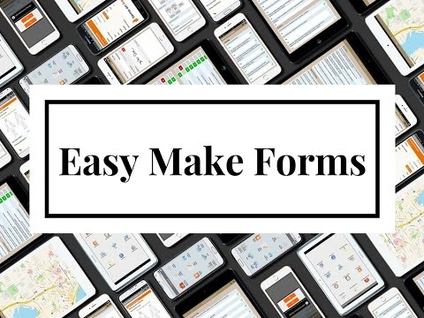 Easy Make Forms