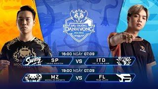 SP vs ITD | MZ vs FL [Vòng 10 - 07.09] - Đấu Trường Danh Vọng Mùa Đông 2019