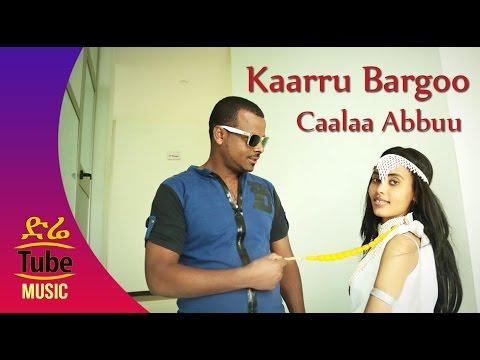 Ethiopia: Caalaa Abbuu  Kaarru Bargoo  NEW Ethiopian Oromo Music  2017