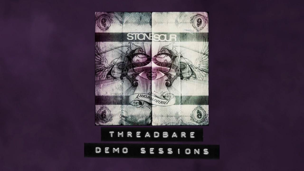 Stone Sour - Threadbare - Demo Sessions