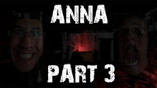 Anna | Part 3 | SEEING RED