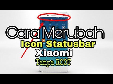 Tutorial Android (Cara merubah Icon Statusbar Xiaomi) TANPA ROOT