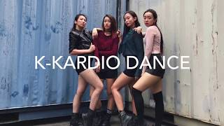 As If It's Your Last (Kpop Workout by K-Kardio Dance)