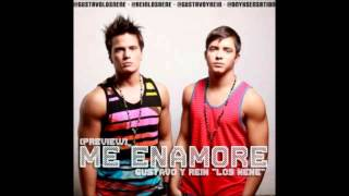 GUSTAVO & REIN - ME ENAMORE
