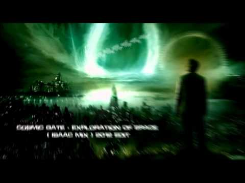Cosmic Gate  Exploration Of Space Isaac Mix 2012 Edit HQ Original