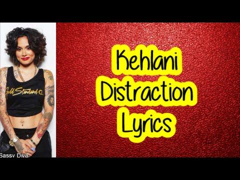 Kehlani - Distraction (Lyrics)