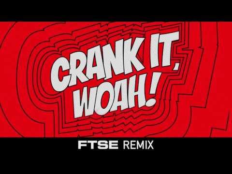 Kideko & George Kwali - Crank It (Woah!) feat. Nadia Rose & Sweetie Irie (FTSE Remix)