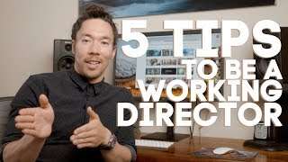 Baixar 5 Tips for Getting Work as a Director!