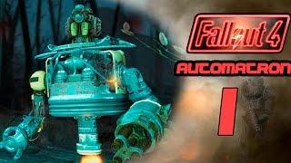 Прохождение Fallout 4 Automatron 1 - Бешеные роботы