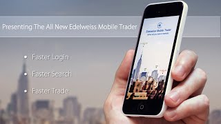 The All New Edelweiss Mobile Trader - Promo