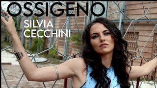 OSSIGENO | SILVIA CECCHINI | OFFICIAL VIDEO