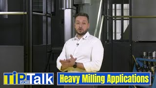 ISCAR TIP TALK - Heavy Milling Applications
