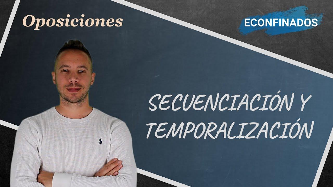 Secuenciación y temporalización de contenidos en la programación didáctica