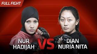 Nur Hadijah vs Dian Nuria Rita || One Pride Pro Never Quit #26