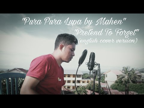 Mahen - Pura Pura Lupa/Pretend To Forget (english cover version of Emma Heesters) by Hendra Marvin