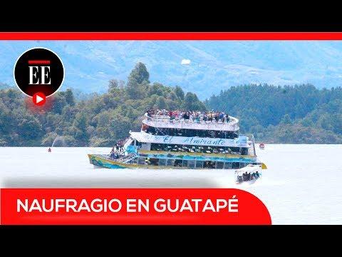Los datos claves del hundimiento del barco en Guatapé   El Espectador