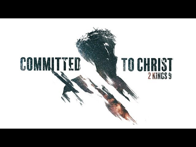 Committed to Christ with Youth Pastor Jesse Bond