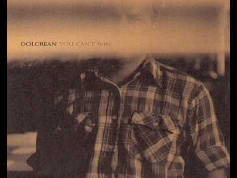 Dolorean - You Can't Win