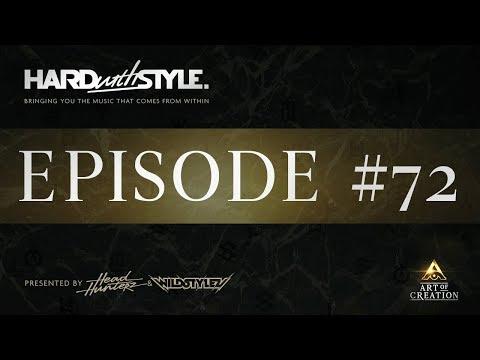 Episode 72 - Art of Creation Special | HARD with STYLE | Presented by Headhunterz & Wildstylez