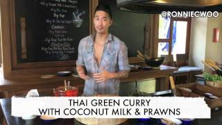 How to Make Thai Green Curry with Coconut Milk & Prawns