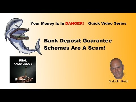 Bank Deposit Guarantee Schemes Are A Scam!