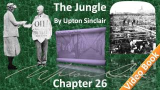 Chapter 26 - The Jungle by Upton Sinclair