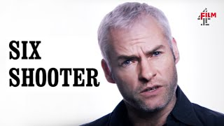 Martin McDonagh on making Six Shooter | Film4