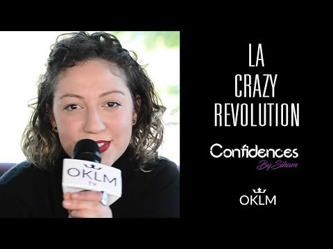 Interview LA CRAZY REVOLUTION - Confidences By Siham