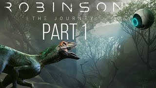 ROBINSON THE JOURNEY Gameplay Walkthrough Part 1 - PORTAL VR & DINOSAURS ??? (PS VR)