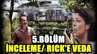 The Walking Dead 9. Sezon 5. Bölüm Analizi   Rick'in Son Bölümü