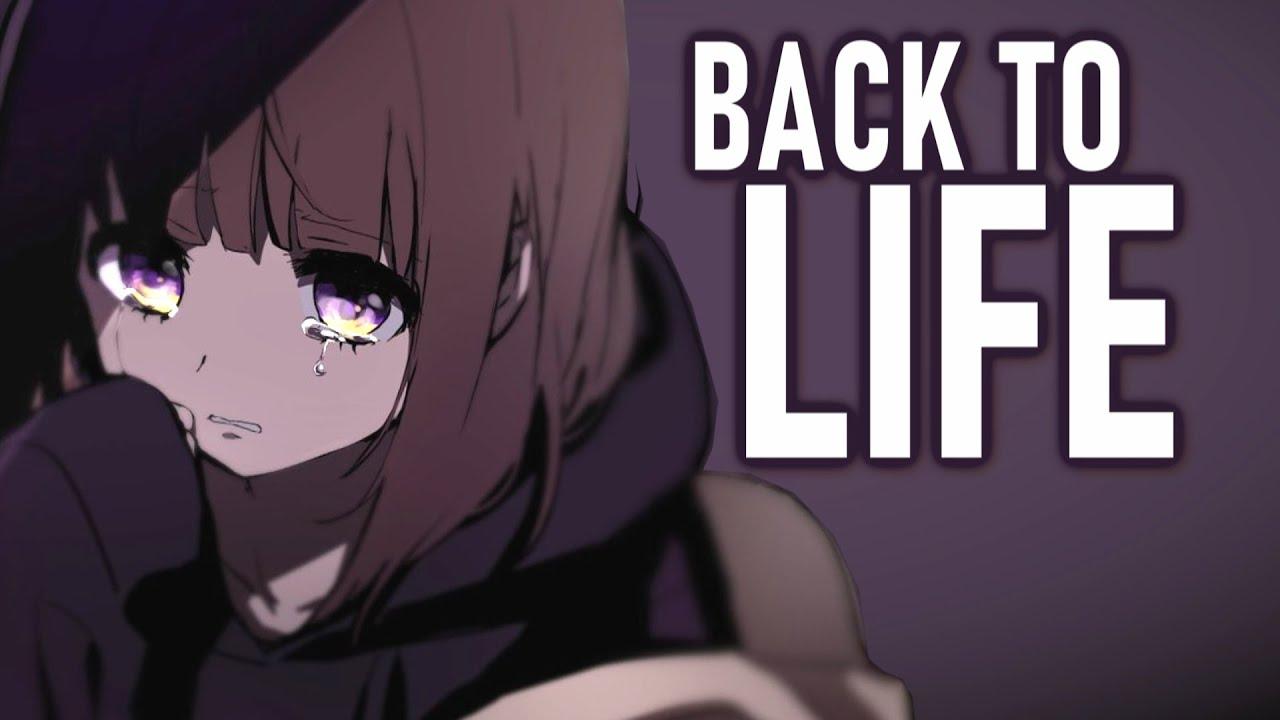 Nightcore - Back To Life