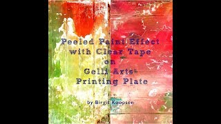 Peeled Paint Effect with Gelli Arts®