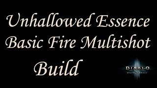 [2.3] Standard Unhallowed Fire Multishot - Demon Hunter Build - Diablo 3 Reaper of Souls