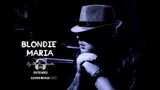 Blondie - Maria(Dj De-Decastelli Extended Cover Remix 2021)