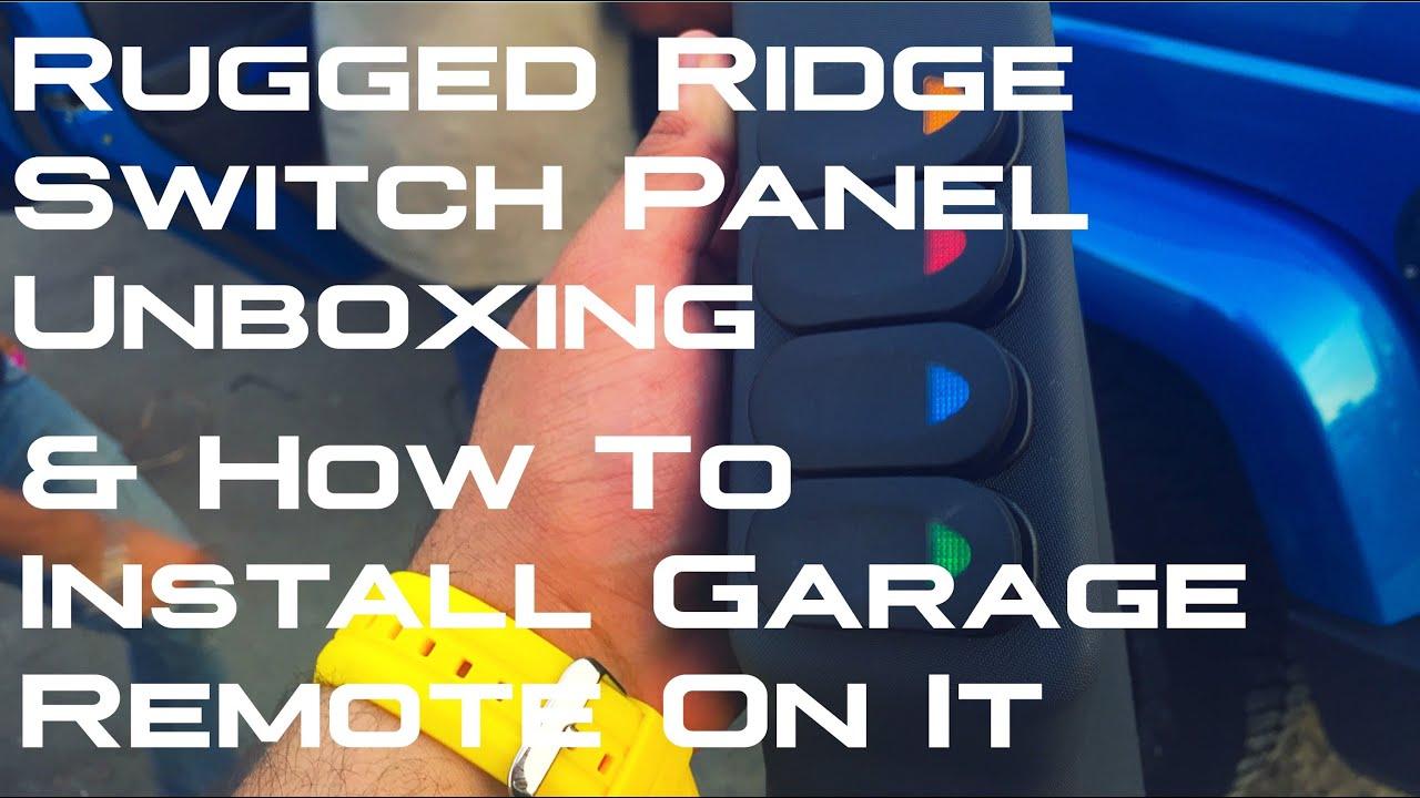 Rugged Ridge Switch Panel Garage Remote ON IT YouTube – Rugged Ridge Rocker Switch Wiring Diagram