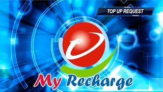My Recharge Top Up Request by Sarita Chadha