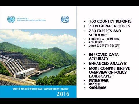 1/5 World Small Hydropower Development Report 2016 - Introduction (Prof. Liu Deyou)