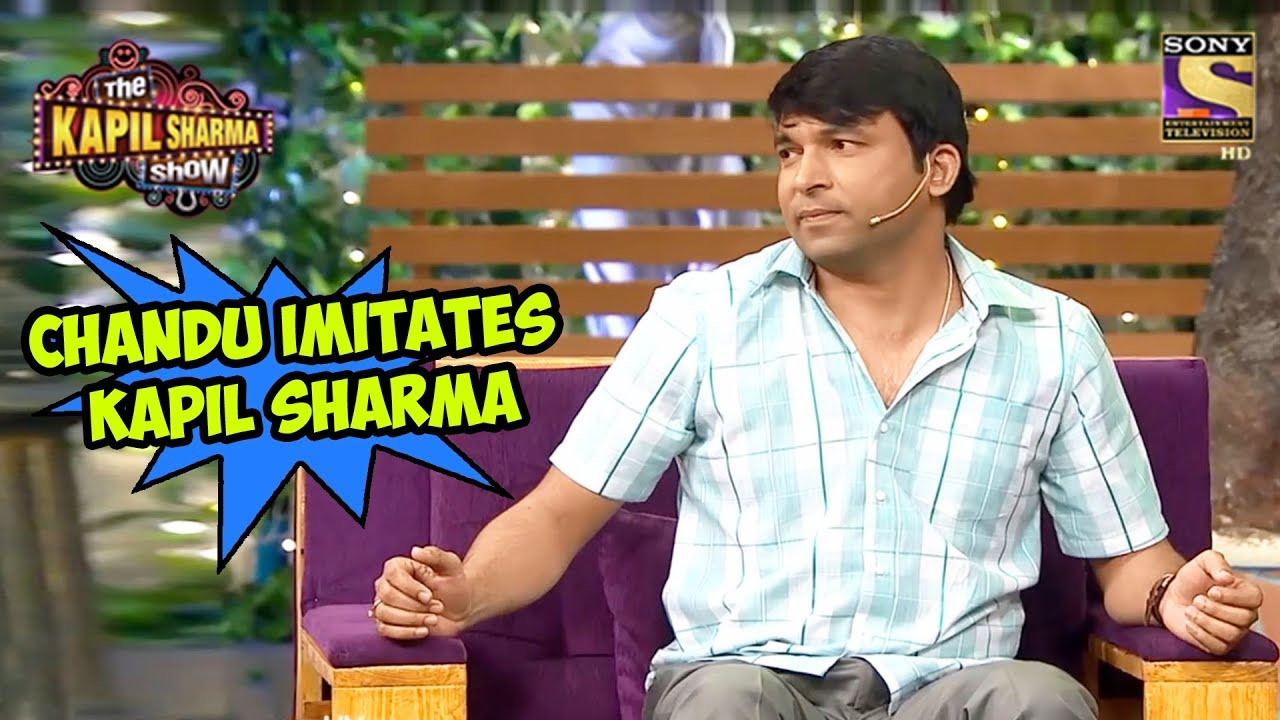 Chandu Imitates Kapil Sharma - The Kapil Sharma Show