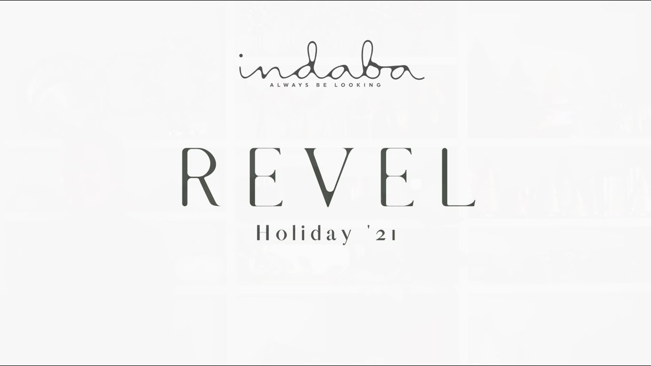 Revel - Indaba Holiday Collection '21